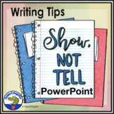 Show Not Tell Writing PowerPoint Distance Learning