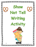 Show, Not Tell Writing Activity (Engaging Descriptive Writing)