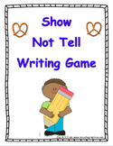 Show, Not Tell Writing Game (Engaging Descriptive Writing)