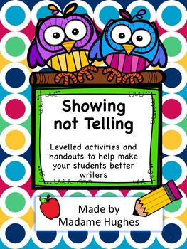 Show Not Tell: drawing and writing activities and handouts to improve writing