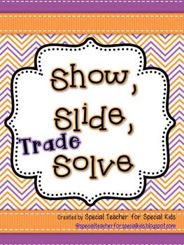 Show, Slide, TRADE, and Solve-  Interactive & Hands On Math