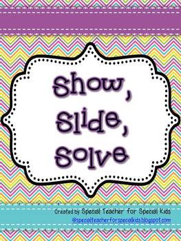 Show, Slide and Solve-  Interactive & Hands On  Math