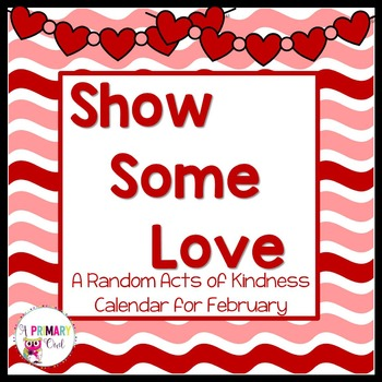 Show Some Love: A Random Acts of Kindness Calendar #kindnessnation