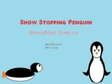 Show Stopping Penguins PowerPoint Template