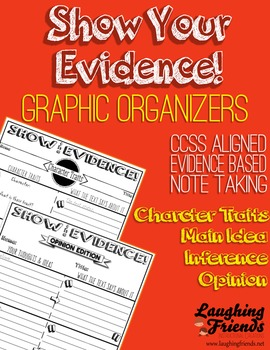 Show The Evidence Graphic Organizers (CCSS)