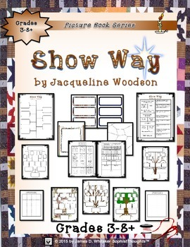 Show Way by Jacqueline Woodson Book Study and Activities