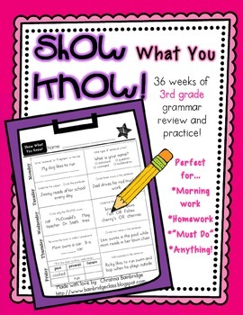 """""""Show What You Know!"""" 36 3rd Grade Weekly Grammar Practice Pages"""