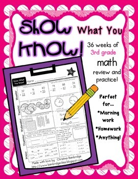 """Show What You Know!"" 36 3rd Grade Weekly Math Practice Pages"