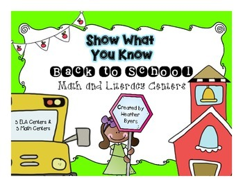 Show What You Know: 5 Math & 5 ELA Back to School Centers