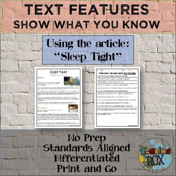 "Show What You Know About TEXT FEATURES ""Sleep Tight"""