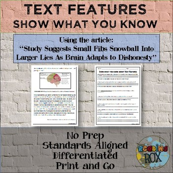 "Show What You Know About TEXT FEATURES ""Small Fibs Snowball into Larger Lies..."""