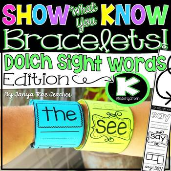 Show What You Know Bracelets! Kindergarten Dolch Sight Words Edition
