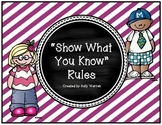 Show What You Know Class Rules