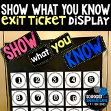 Show What You Know Exit Ticket Display Board