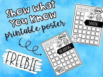 Show What You Know Math and Reading Posters
