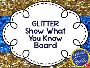 Show What You Know {Primary Glitter}