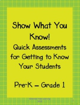 Show What You Know!  Quick Assessments for Getting to Know Your Students