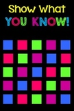 Show What You Know! or What Stuck With You Today? Poster with Questions