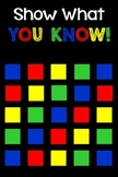 Show What You Know! or What Stuck With You Today? Primary