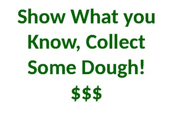 English Language Arts Test Prep. Game:  Show What you Know, Collect Some Dough!