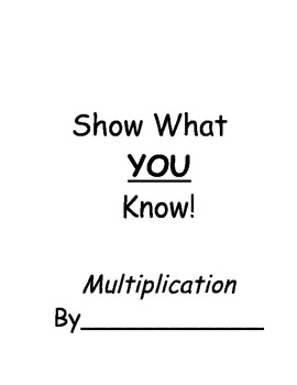 Show What you Know- Multiplication Book
