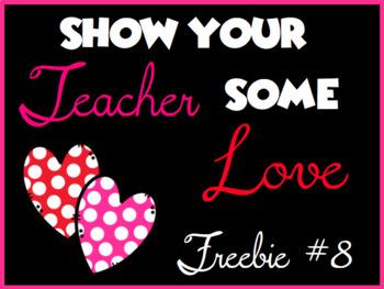 Show Your Teacher Some Love Freebie # 8 2019