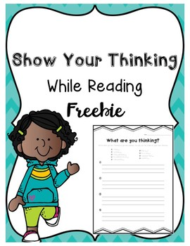 Show Your Thinking While Reading FREEBIE