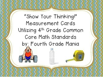 Show Your Thinking with Measurement Cards - Fourth Grade (or others)