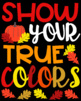 Show Your True Colors Positive Mindset Bulletin Board, Door Decor, or Poster