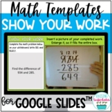 Show Your Work Templates for Math Distance Learning Google Slides