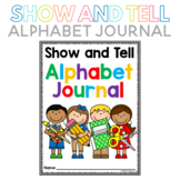 Show and Tell Alphabet Journal