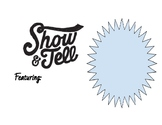Show and Tell Background