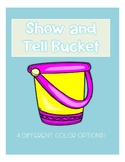Show and Tell Bucket Label