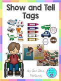 Show and Tell Tags