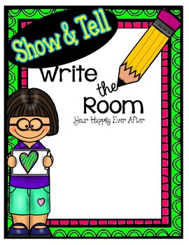 Show and Tell Write the Room