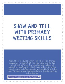 Show and Tell with Primary Writing Skills
