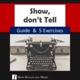 Show, don't Tell - Worksheets - Creative Writing - Distanc
