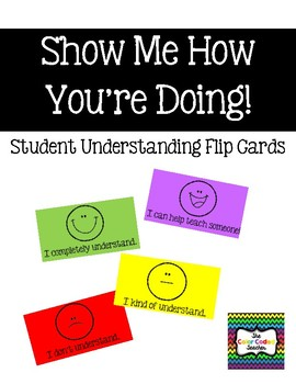 Show Me How You're Doing! Student Understanding Flip Cards
