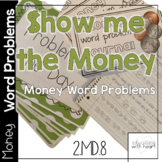 Show me the MONEY! Money Word Problems for the Common Core!