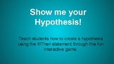 Show me your hypothesis!