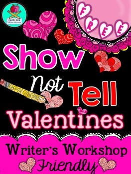 FREE {Show not Tell} Writing Workshop Valentine's Day Activity FREE