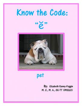 """Show the Code: Short Vowel """"e"""""""