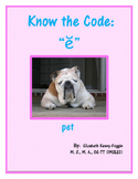 "Show the Code: Short Vowel ""e"""