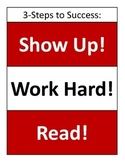 Show-up, Work Hard Read Poster (Motto)
