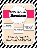 Showdown: Get To Know You