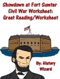 Showdown at Fort Sumter Civil War Worksheet: Great Reading/Worksheet