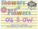 Showers and Flowers {A Center to Sort ou and ow Words}