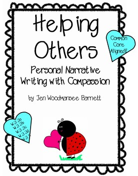 Showing Compassion -- Personal Narratives about Helping Others