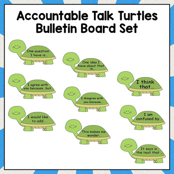 Accountable Talk & Classroom Conversations to Show Text Evidence (Turtles)