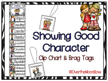 Showing Good Character Clip Chart & Brag Tags | Black Zebr